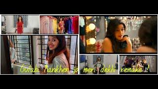 Gulabi Aankhen jo meri dekhi  I Student of the year remake song I Alia Bhatt entry Song