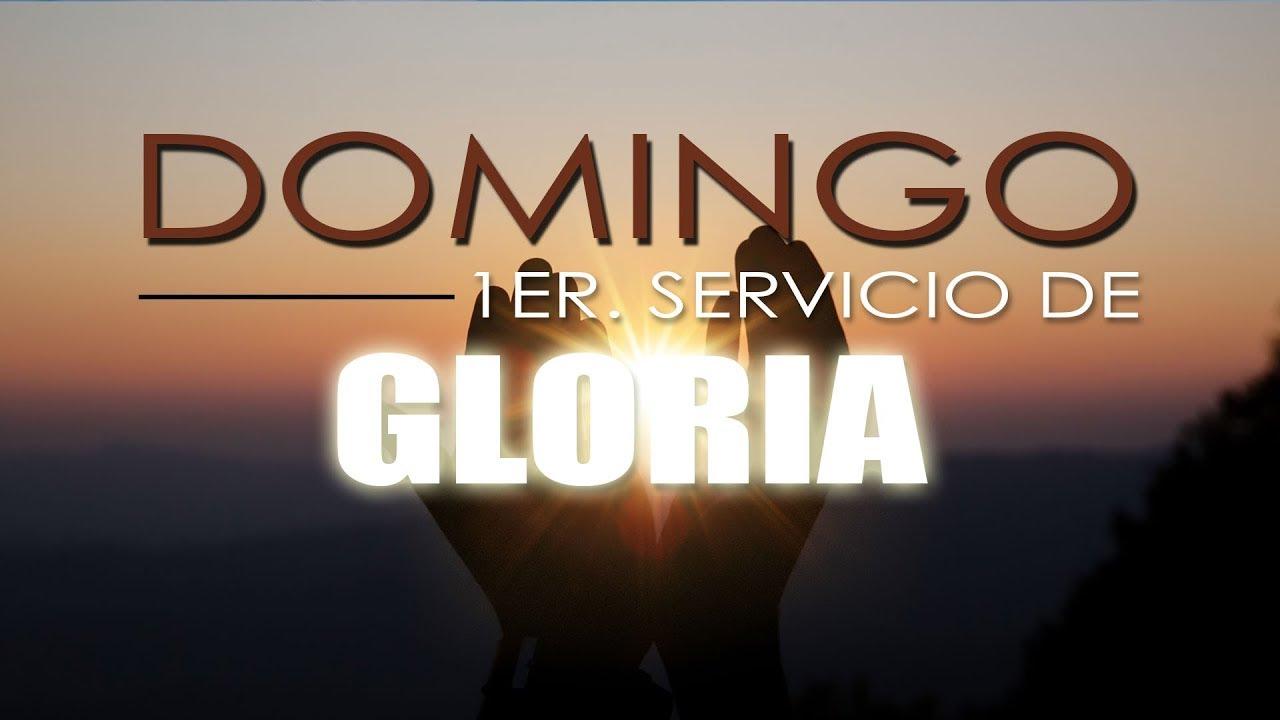 PRIMER SERVICIO DE GLORIA. DOMINGO 05-07-2020
