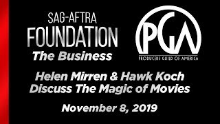 The Business: Helen Mirren & Hawk Koch Discuss the Magic of Movies