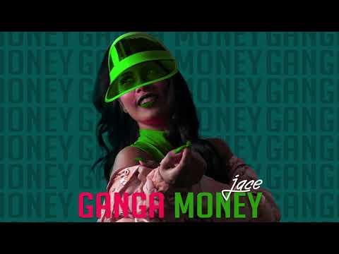 Jace Lopez - Ganga Money (Audio Mp3)