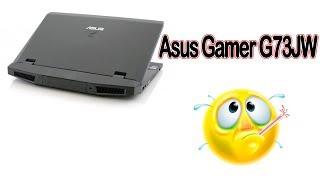Asus Gamer G73JW i7 Dispara o Cooler e Aquecer Bastante