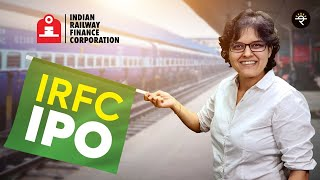 IRFC IPO Review by CA Rachana Ranade