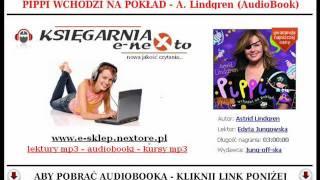 PIPPI WCHODZI NA POKŁAD - Książka Audio MP3 (Edyta Jungowska)