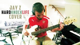 "Jay-Z ""Hard Knock Life"" (Cover)"