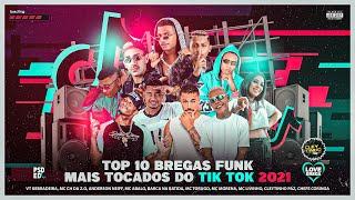 TOP 10 BREGAS FUNK MAIS TOCADOS DO TIK TOK 2021 - CD ATUALIZADO   MAIO, JUNHO - CHEGOU O SÃO JOÃO