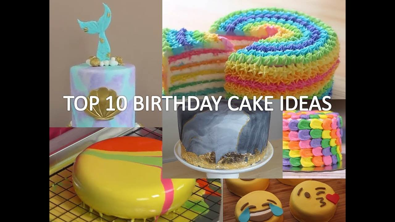 TOP 10 BIRTHDAY CAKE IDEAS