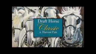 2013 Draft Horse Classic - Nevada County Fairgrounds, Grass Valley, California