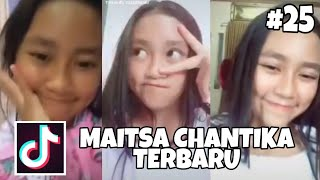 TikTok Maitsa Chantika Terbaru||Part 25 #Cantik#manis #Imut