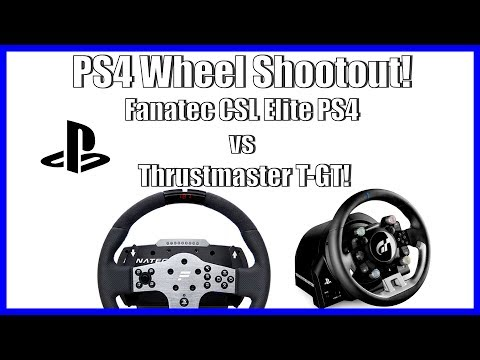 PS4 Wheel Shootout - Fanatec CSL Elite PS4 Vs Thrustmaster T-GT!