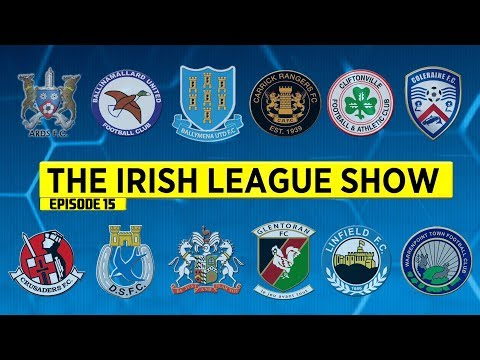 The Irish League Show - 13th November 2017 - Episode 15