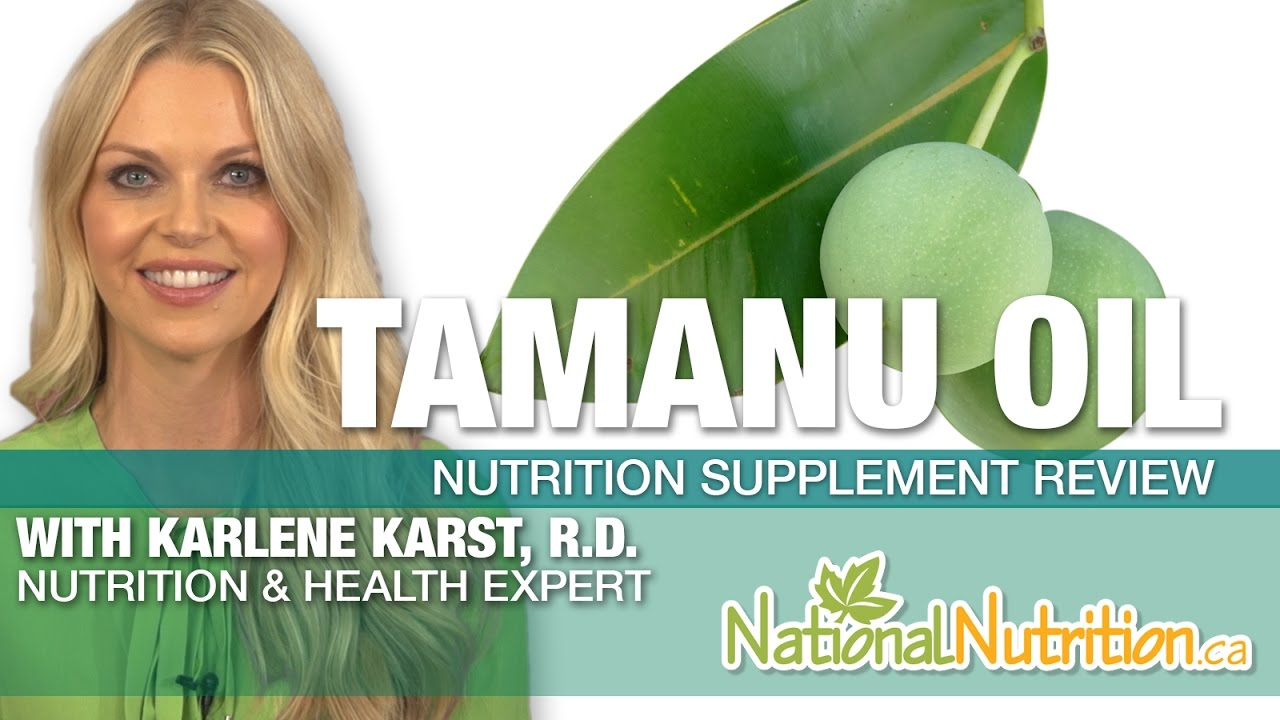 Tamanu Oil - National Nutrition Articles