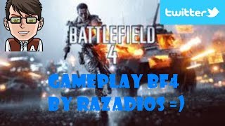 Gameplay BF4 PC ( HD FR ) by Razadios