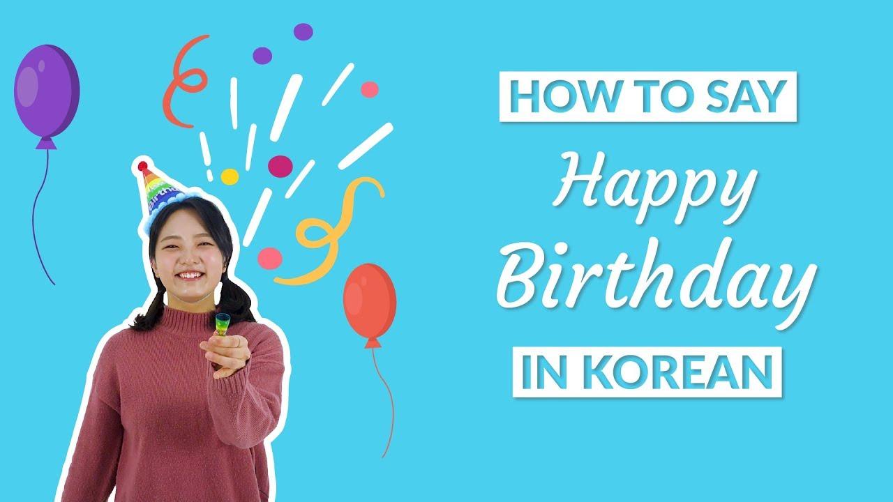 Happy Birthday In Korean Informal