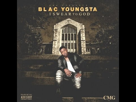 Blac Youngsta - CMG [I Swear To God]