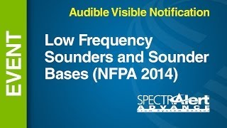 AV - Low Frequency -- Sounders and Sounder Bases - NFPA 2014 YouTube Videos
