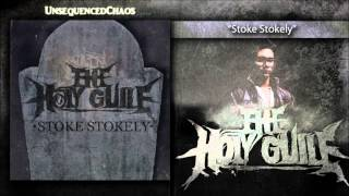 Watch Holy Guile Stoke Stokely video