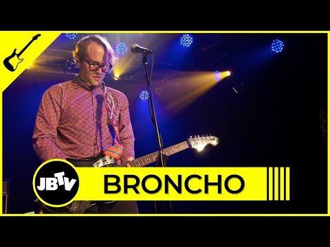 Broncho - Class Historian | Live @ JBTV