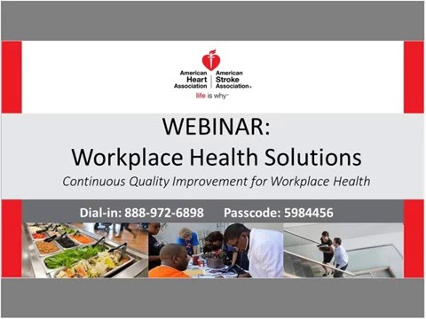 Workplace Health Solutions: Continuous Quality Improvement for Workplace Health