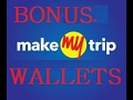 How to use make mytrip wallets & bonus for booking tickets/hotels.