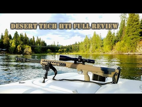 Desert Tech HTI .50 BMG & .375 Cheytac Review