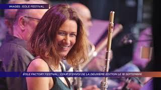 Yvelines | Coup d'envoi d'Éole Factory Festival le 18 septembre