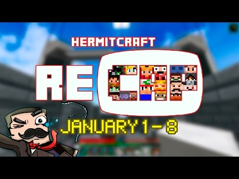 HermitCraft Recap ||January 1 - January 8 || season 4