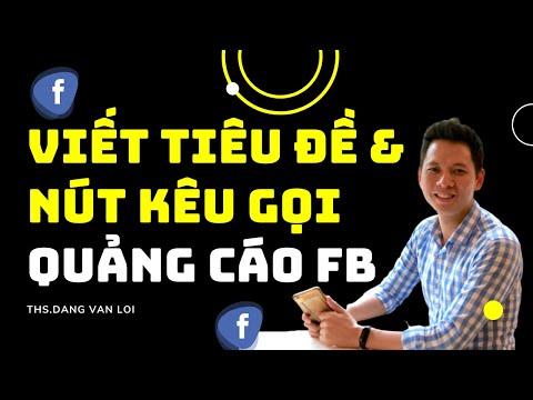 Cách viết tiêu đề, nút kêu gọi hành động bài quảng cáo Facebook