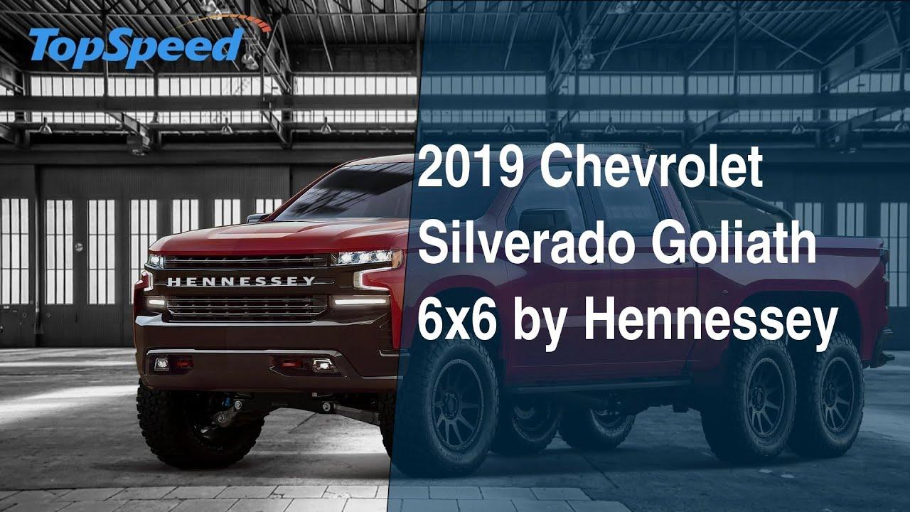 2019 Chevrolet Silverado Goliath 6x6 By Hennessey Youtube