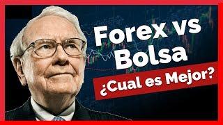 FOREX vs BOLSA 🥊 ¿Cual es Mejor?