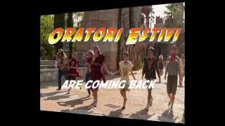 Oratori Estivi 2015 - are coming back