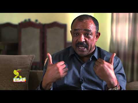 ESAT Interview with Brigadier General Tefera Mamo Part two