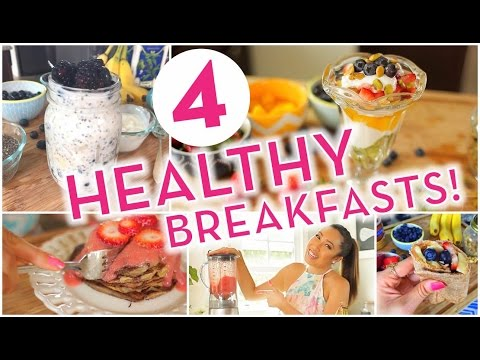 4 Super Easy Healthy Breakfast Ideas! Banana Pancakes, Overnight Oats, Energy Wrap, Rainbow Parfait!