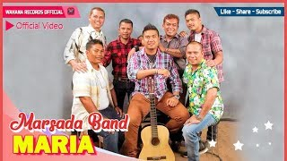 Marsada Band - Maria [OFFICIAL]