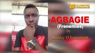 STANLEY O IYONWAN - AGBAGIE [LATEST BENIN MUSIC]
