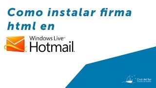 Como instalar firma html en windows live mail - Estudio Cruz del Sur