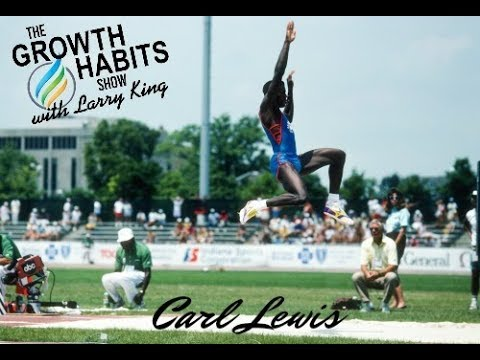 The Growth Habits Show with Larry King featuring Carl Lewis