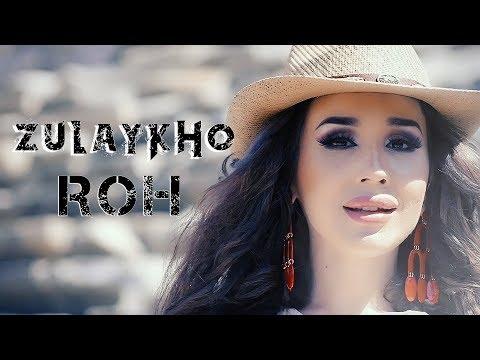 Зулайхо - Рох 2017 _ Zulaykho - Roh 2017