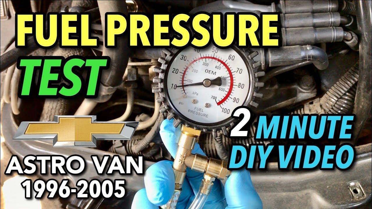 Astro Van Fuel Pressure Test - 1996-2005 - 2 MINUTE DIY VIDEO