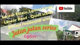 Explore Lentor Estate | Lentor Loop | Lentor Road | Quiet Scenic Residential Land Estate