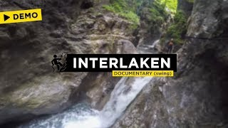DEMO VIDEO - Canyoning Interlaken (Documentary with Swing)