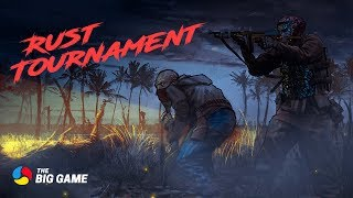 The Big Game Rust Tournament