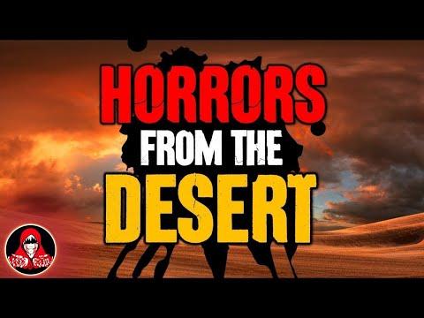 4 TRUE Creepy Desert Stories