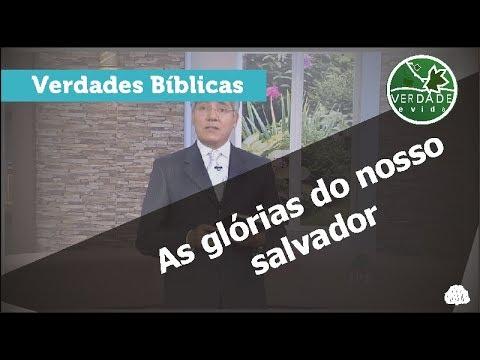 0578 - As glórias do nosso salvador