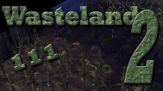 WASTELAND 2 Gameplay German Staffel 2 #111 - Ein Bett im Maisfeld