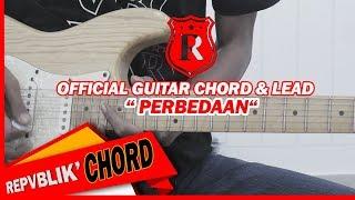 "REPVBLIK "" PERBEDAAN "" ( OFFICIAL GUITAR CHORD AND LEAD )"