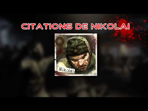 Vidéo Call Of Duty Black Ops : Mode zombie — Citations de Nikolai — rôle de Nikolaï