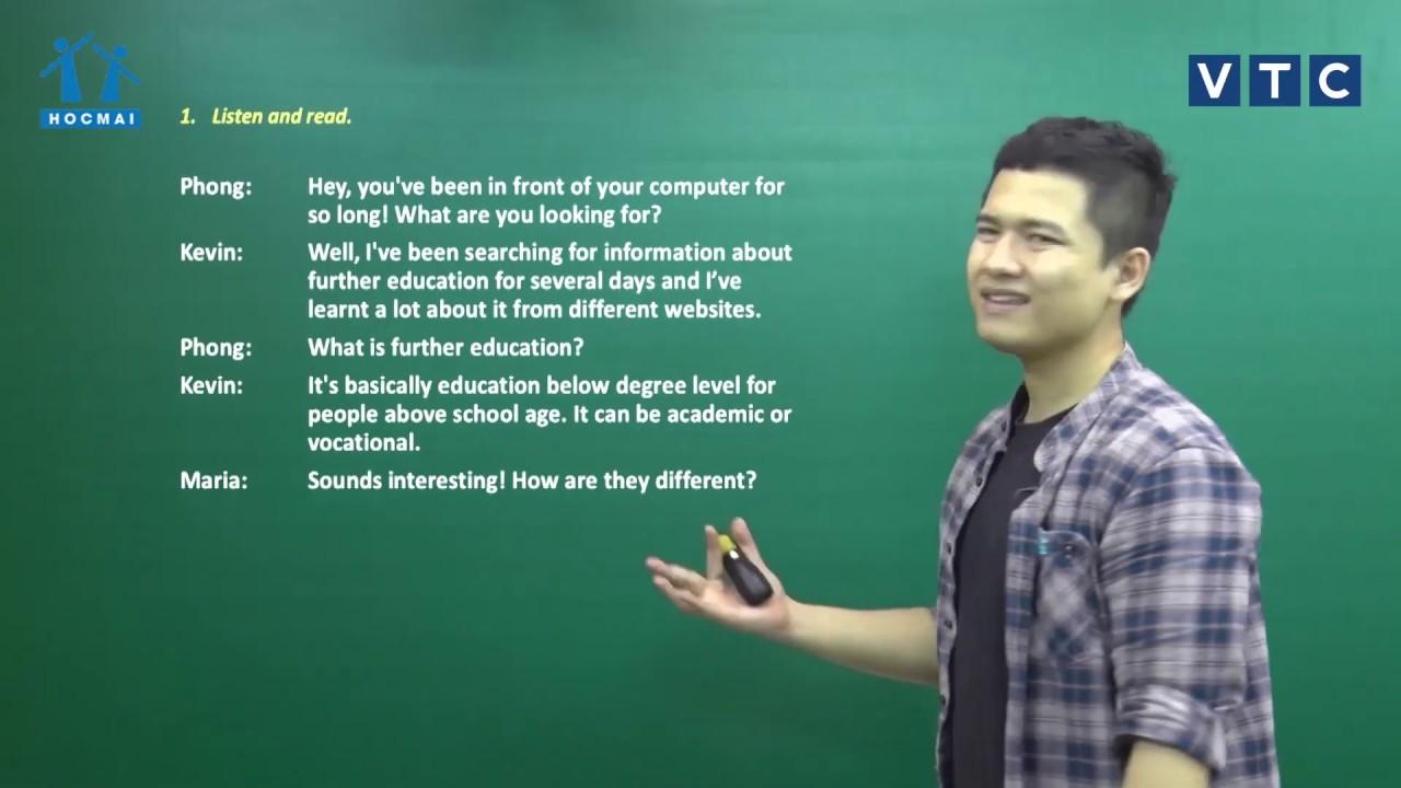Lớp 11 | Tiếng Anh | Unit 7. Further education | Lớp học không khoảng cách | HOCMAI-VTC