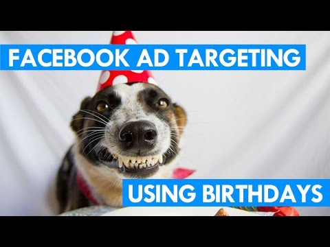 Facebook Ad Targeting Using Birthdays (Good For Restaurants & Small Businesses)