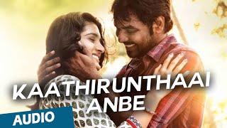Kaathirunthaai Anbe Full Song Naveena Saraswathi Sabatham.mp3