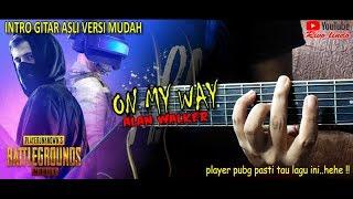 Download INTRO ASLI VERSI GAMPANG (On My Way - Alan Walker OST  PUBG Mobile)